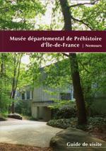 Guide de visite musée départemental de Préhistoire d'Île-de-France.